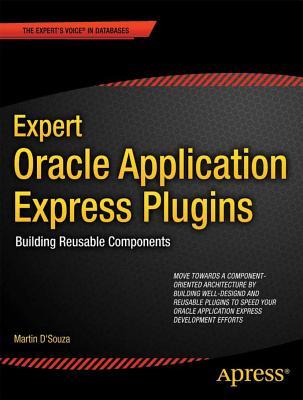 Expert Oracle Application Express Plugins By Mattamal, Raj